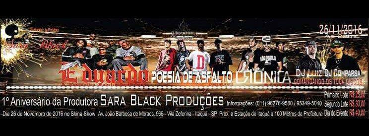 Shows de RAP marca 1° Aniversário da Sara Black Produções
