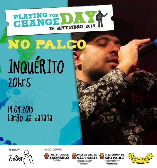 Inquérito é destaque no Playing for Change Day Brasil