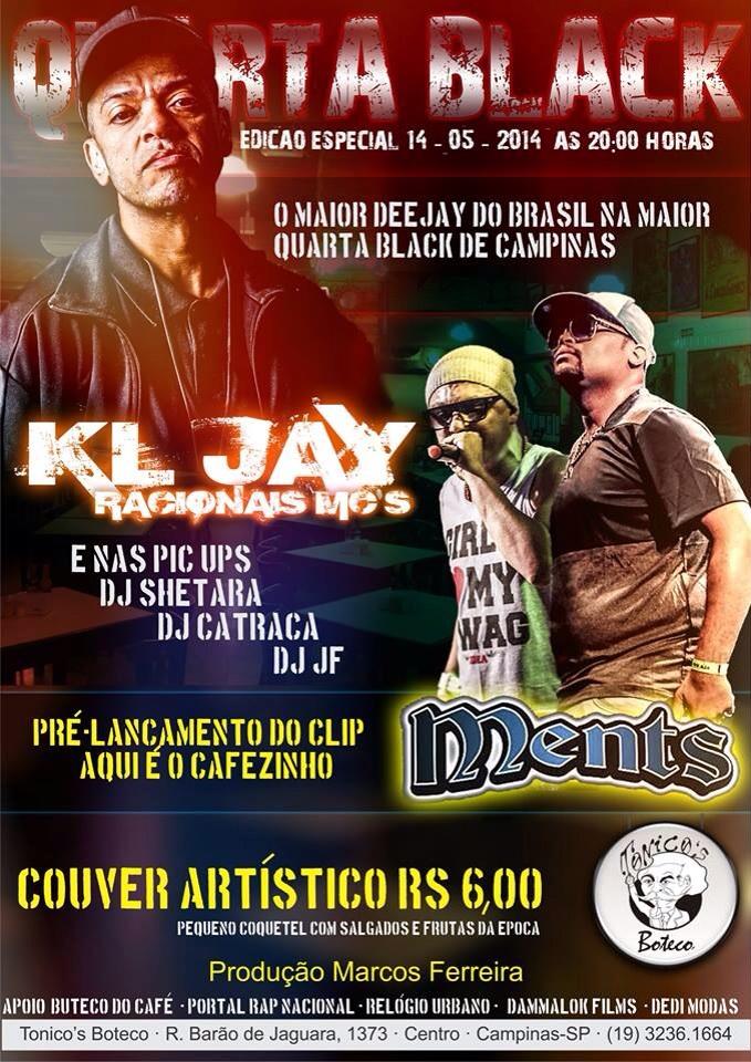 """Quarta em Campinas: KL Jay no pré-lançamento do clipe """"Aqui é o Cafezinho"""", do Grupo Ments"""